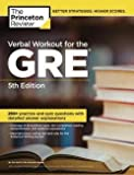 img - for Yung-Yee Wu: The Princeton Review Verbal Workout for the GRE (Paperback); 2013 Edition book / textbook / text book