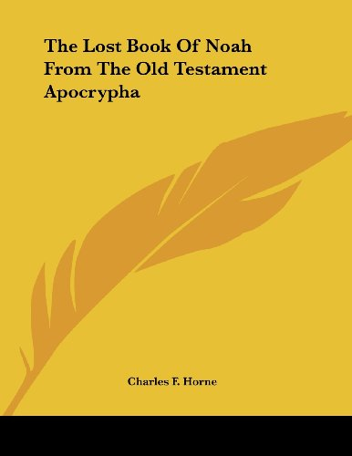 The Lost Book of Noah from the Old Testament Apocrypha