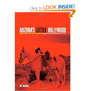 Amazon.com: Arizona's Little Hollywood: Sedona and Northern Arizona's Forgotten Film History 1923-1973 (Sedona Monthly Books) (9780615323213): Joe McNeill: Books