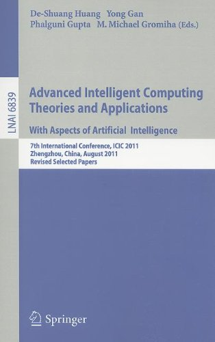 Advanced Intelligent Computing Theories and Applications: 7th International Conference, ICIC 2011, Zhengzhou, China, August 11-14, 2011. Revised Selected Papers
