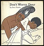 img - for Don't worry, dear (Children's series on psychologically relevant themes) book / textbook / text book