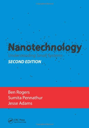 Nanotechnology: Understanding Small Systems, Second Edition (Mechanical and Aerospace Engineering Series)