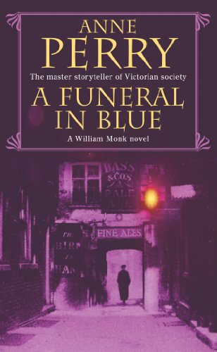 A Funeral in Blue (A William Monk Novel)