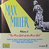Max Miller Pure Gold of the Music Hall (Cheeky Chappie II)