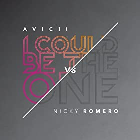 I Could Be The One [Avicii vs Nicky Romero] (Nicktim - Radio Edit)