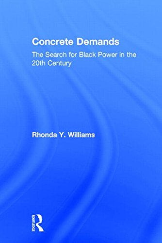 Concrete Demands: The Search for Black Power in the 20th Century (American Social and Political Movements of the Twentie