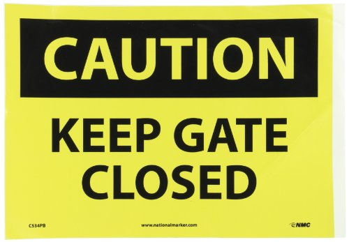 "Nmc C534Pb Osha Sign, Legend ""Caution - Keep Gate Closed"", 14"" Length X 10"" Height, Pressure Sensitive Vinyl, Black On Yellow front-104065"