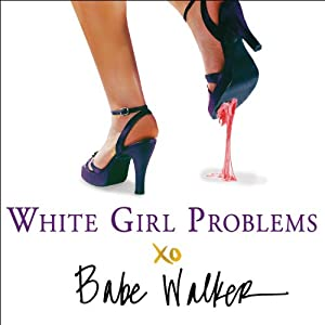 White Girl Problems Audiobook