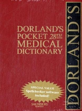 Dorland's Pocket Medical Dictionary with CD-ROM, 28e...