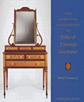 Hot Sale The Furniture Masterworks of John and Thomas Seymour