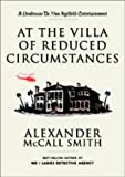 Alexander McCall Smith At the Villa of Reduced Circumstances (Von Igelfeld 3)