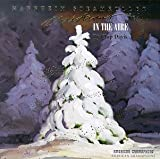 Songtexte von Mannheim Steamroller - Christmas in the Aire