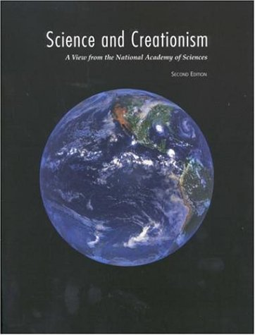 Science and Creationism: A View from the National Academy of Sciences, Second Edition