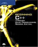 img - for Beginning C++ Through Game Programming, Second Edition book / textbook / text book