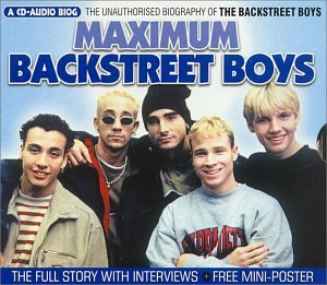 Backstreet Boys - Maximum Audio Biography: Backstreet Boys - Zortam Music