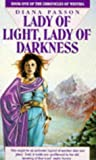 The Chronicles of Westria, No. 1-2: Lady of Light / Lady of Darkness (0450509389) by Diana L. Paxson