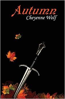 Autumn (Alexa Lambert Vampire Hunter Volume 1): Cheyenne