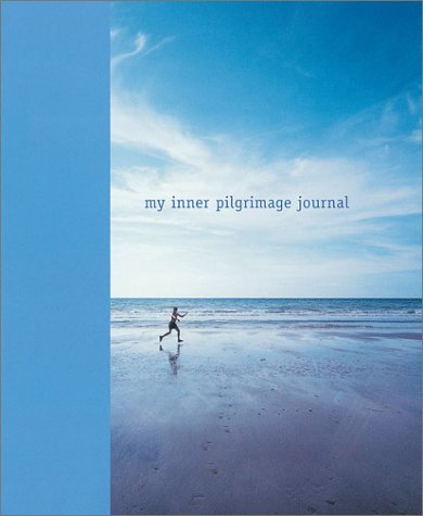 My Inner Pilgrimage Journal (Interactive Journals)