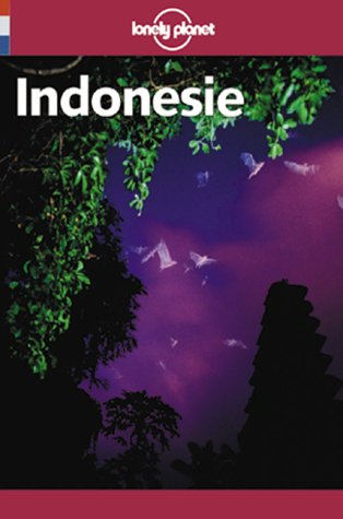 Lonely Planet Indonesie guide de voyage (French Guides)