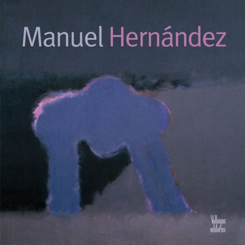 Manuel Hernandez (Art Series) (Spanish Edition)