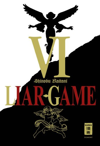 Liar Game, Band 6