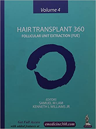 Hair Transplant 360: Follicular Unit Extraction (FUE) written by Samuel M. Lam