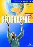 echange, troc Sophie Le Callennec, Collectif - Géographie Cycle 3 : Avec 1 atlas de géographie