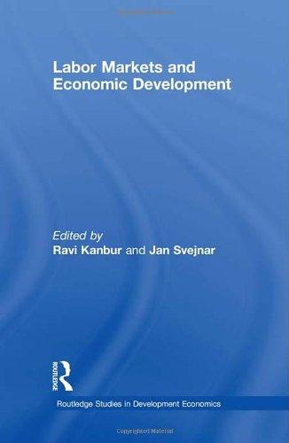 Labor Markets and Economic Development (Routledge Studies in Development Economics)