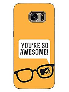 MTV Gone Case - You Are So Awesome - Yellow - Hard Back Case Cover for Samsung S7 - Superior Matte Finish - HD Printed Cases and Covers