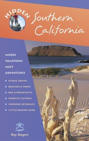 Hidden Southern California: Including Los Angeles, Hollywood, San Diego, Santa Barbara, and Palm Springs (Hidden Travel)
