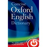 Concise Oxford English Dictionary: Main editionby Oxford Dictionaries