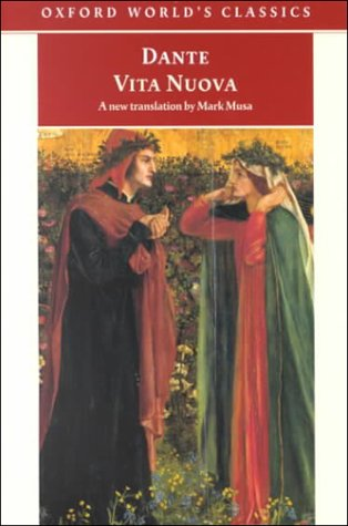 Vita Nuova (Oxford World's Classics), Dante Alighieri, Mark Musa