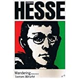 Wandering: Notes and Sketches (0374509751) by Hermann Hesse