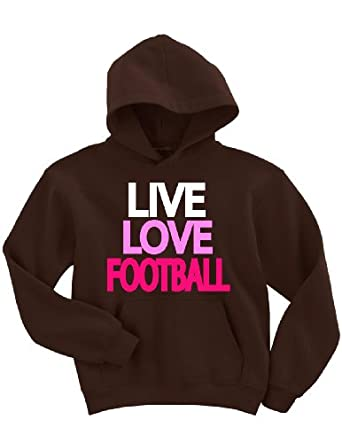 Live Love Football Hoodie Sweatshirt (Small, Chocolate)