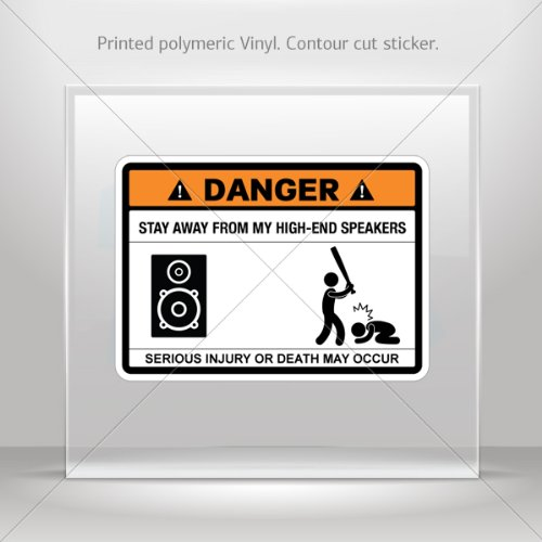Decal Stickers Funny Stay Away From My High End Speakers Car Garage Door 6 X 4.3 Inches Vinyl Color Print 0600 Xr5X6