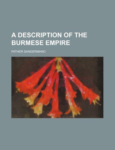 A Description of the Burmese Empire