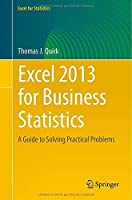 Excel 2013 for Business Statistics Front Cover