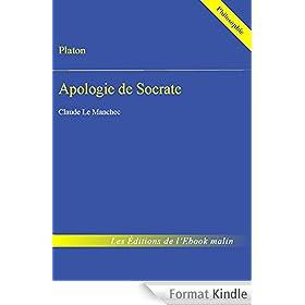 Apologie de Socrate (�dition enrichie)