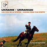 Ukrainian Folk Song Ensemble - Voices from the Steppe