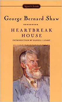 analyses george bernard shaw heartbreak house Pygmalion (1913) is a play by george bernard shaw based on the greek myth of the same name  heartbreak house  undertakes a surgical analysis of the social .