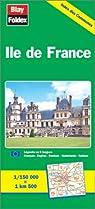 Carte routi�re : �le-de-France par K�mmerly + Frey
