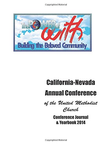 California-Nevada Annual Conference: Conference Journal & Yearbook 2014