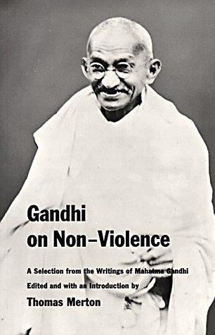 Gandhi on Non-Violence (New Directions Paperbook), MAHATMA GANDHI