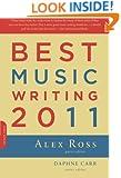 Best Music Writing 2011 (Da Capo Best Music Writing)