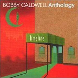 Bobby Caldwell - Vol. 2-Timeline-Greatest Hits - Zortam Music