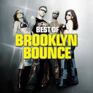 Brooklyn Bounce - Sex Clubs & Rock N Roll: The Best Of - Zortam Music
