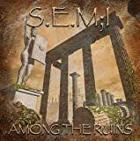 Among the Ruins by Semi