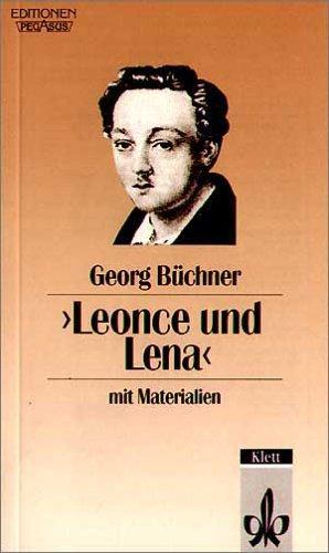 Leonce und Lena: Ein Lustspiel. Textausgabe mit Materialien
