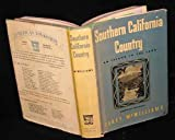 Southern California Country: An Island on the Land (American Folkways Series)