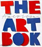 The American Art Book (0714838454) by Editors of Phaidon Press